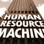 Some Thoughts on Human Resource Machine, for the Nintendo Switch!