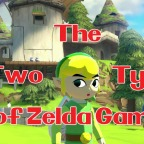The Two Different Types of Zelda Games: a Theory!